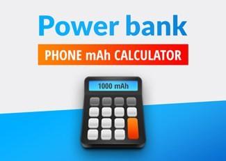 Power Bank Phone mAh Calculator