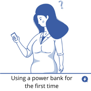 Using a power bank for the first time