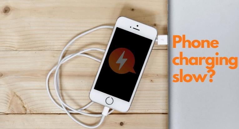 phone charging slow