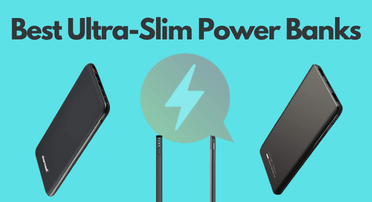 5 of the Best Ultra-Slim Power Banks