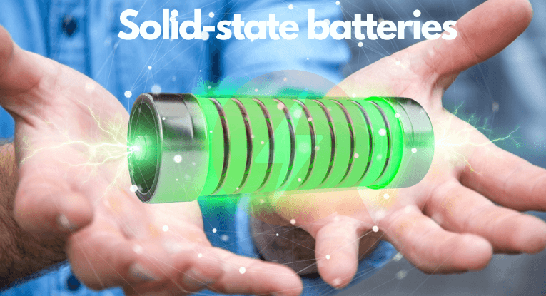 The Promises of the Solid-State Battery