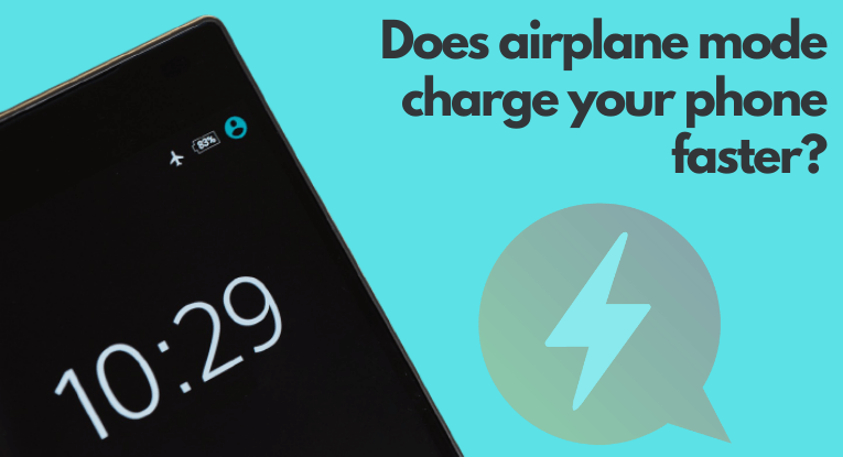 Does airplane mode charge your phone faster?