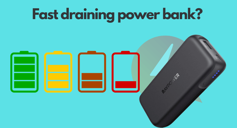 power bank drains fast